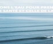 L'eau c'est la Vie ! Natural Surf Lodge soutient Du Flocon à la Vague